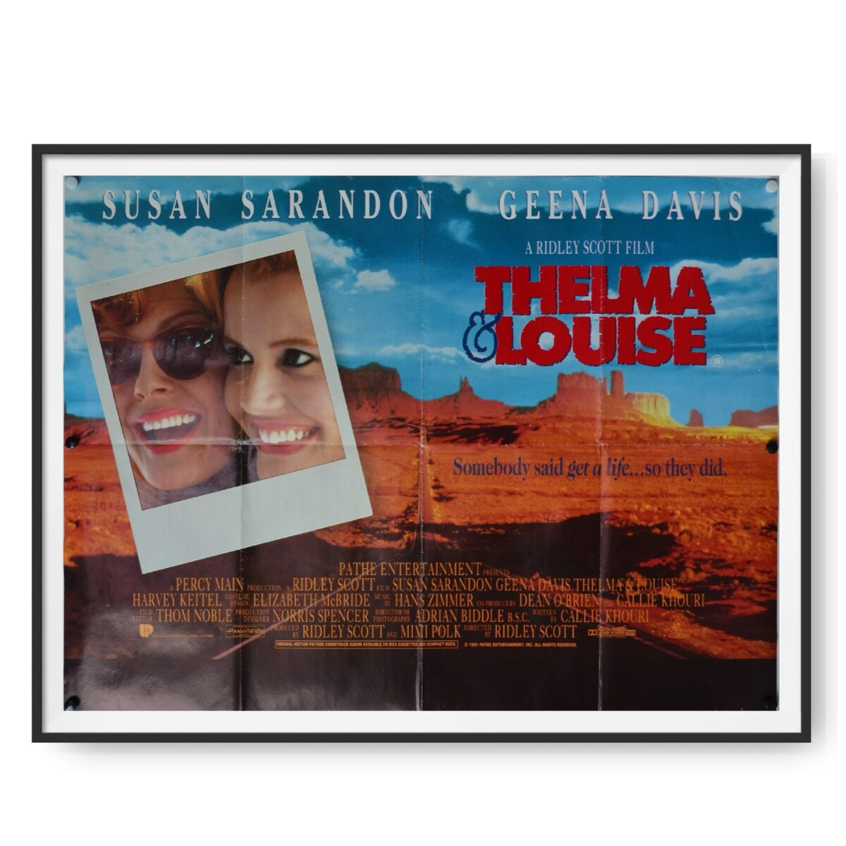 Geena Davis and Susan Sarandon can be seen on this cinema poster for Thelma and Louise.